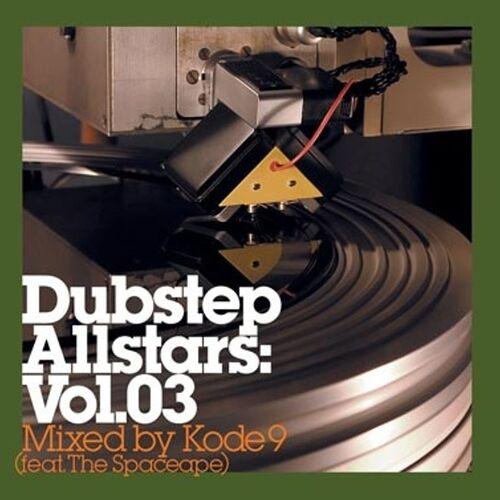 Kode9 Feat. The Spaceape - Dubstep Allstars Vol. 3