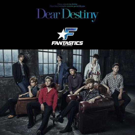 [Single] FANTASTICS from EXILE TRIBE – Dear Destiny