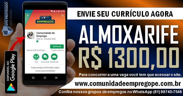 ALMOXARIFE COM SALÁRIO DE R$ 1300,00 PARA EMPRESA MOVELEIRA