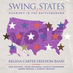 Regina Carter - Swing States: Harmony In The Battleground (2020)