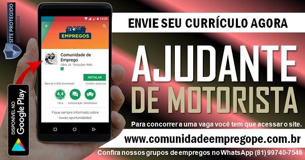 AJUDANTE DE MOTORISTA, 02 VAGAS PARA EMPRESA DE TERCEIRIZAÇÃO