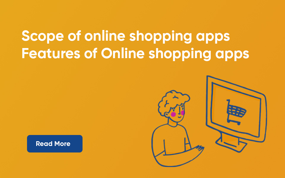 scope of online shopping apps