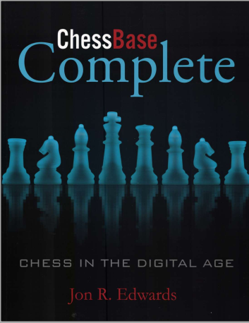 ChessBase Complete: Chess in the Digital Age: Jon Edwards Capture