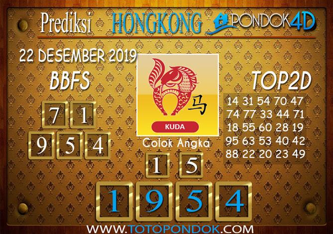 Prediksi Togel HONGKONG PONDOK4D 22 DESEMBER 2019