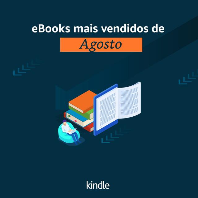 Mais Vendidos de Agosto Amazon