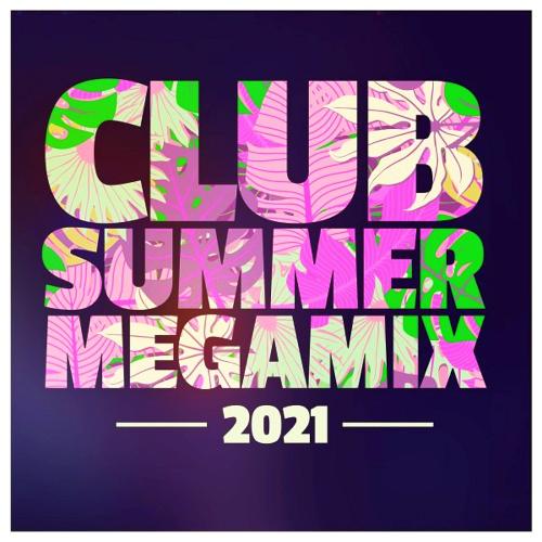 Club Summer Megamix (2021)
