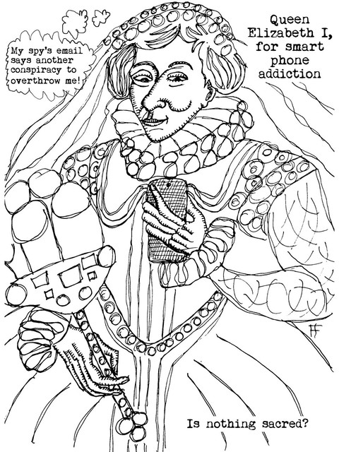 smart-phones-addiction-queen-elizabeth-the-first-ink-on-paper-12x9-2019-w.jpg