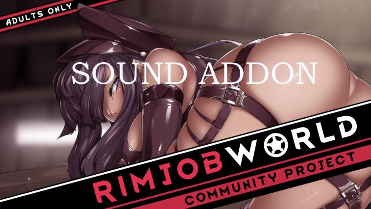 RJW - New Sounds / Новые звуки для мода RJW (Addon) (18+)