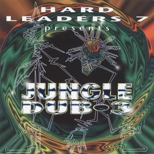 VA - Hard Leaders 7 Presents Jungle Dub 3 1995