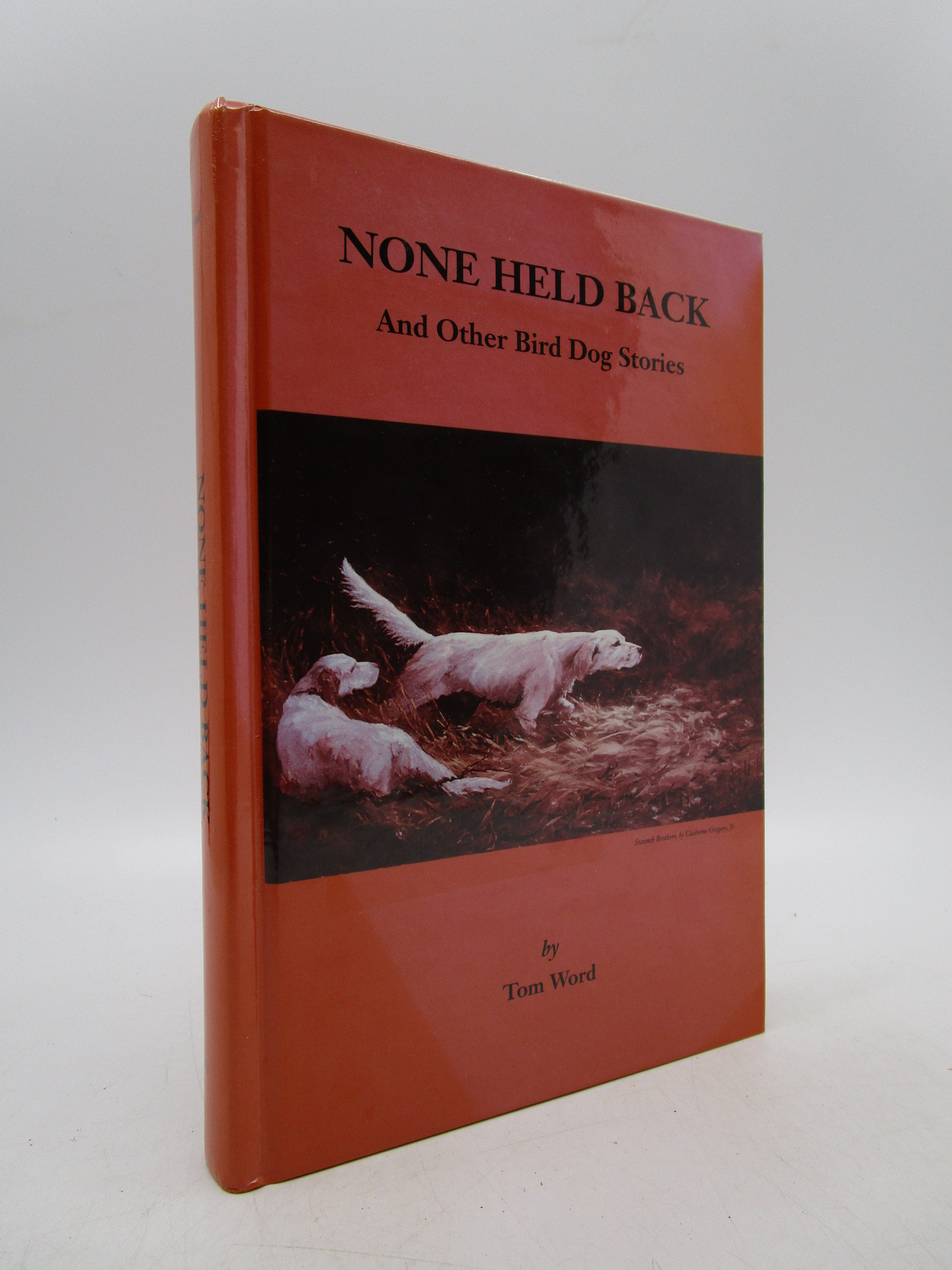 Image for None Held Back and Other Bird Dog Stories