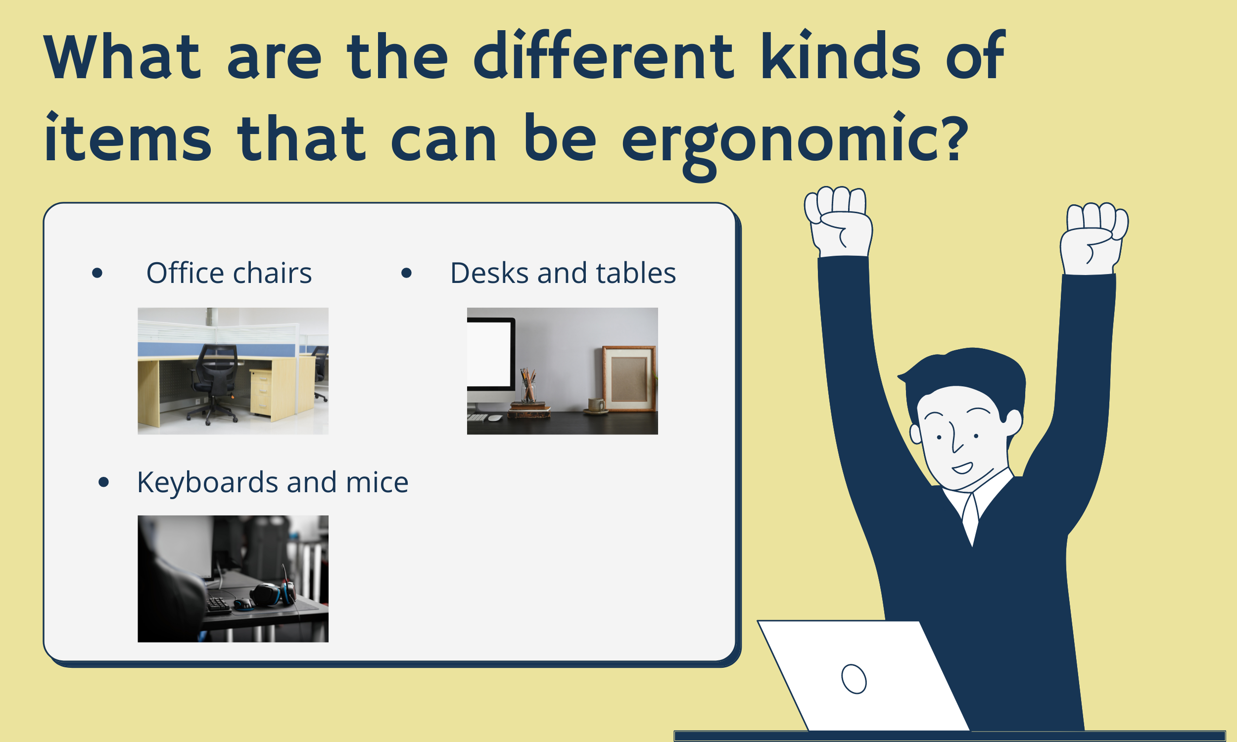 What-are-the-different-kinds-of-items-that-can-be-ergonomic