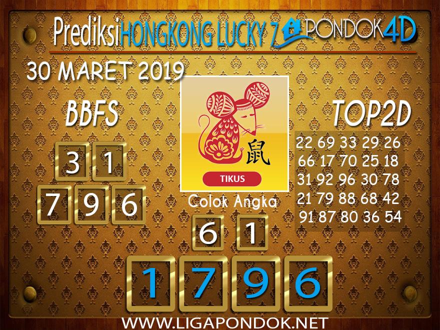 Prediksi Togel HONGKONG LUCKY 7 PONDOK4D 30 MARET 2019
