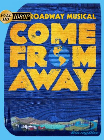 Come from Away (2021) ATVP WEB-DL [1080p] Subtitulado [GoogleDrive]