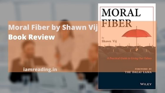 Moral-Fiber-by-Shawn-Vij-book-review-blog