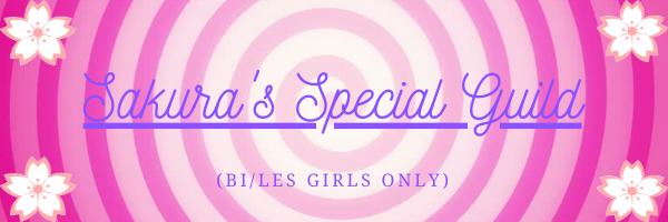 Sakura's Special Guild (Bi/Les Girls ONLY!!!) banner