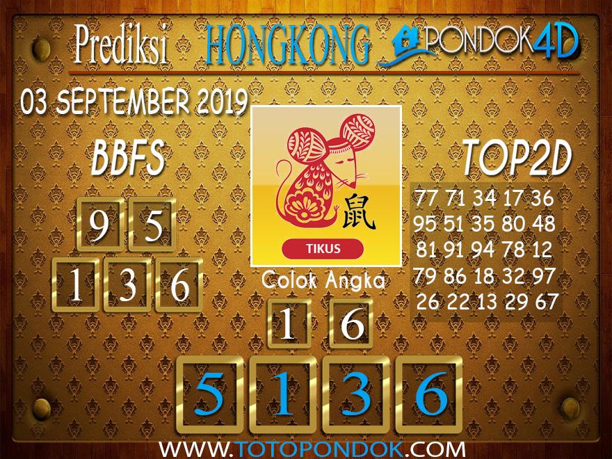 Prediksi Togel HONGKONG PONDOK4D 03 SEPTEMBER 2019