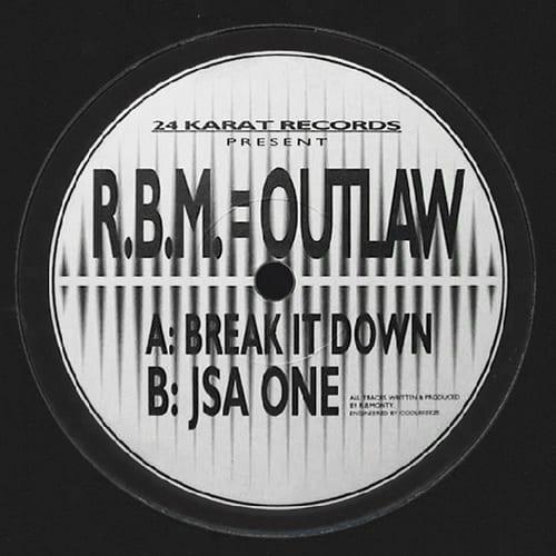 Download R.B.M. = Outlaw - Break It Down / JSA One mp3