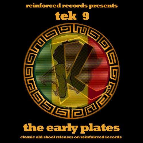 Tek 9 - The Early Plates 2009