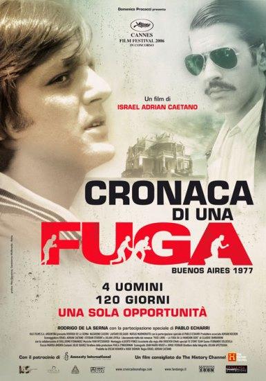 Historia pewnej ucieczki / Crónica de una fuga (2006)