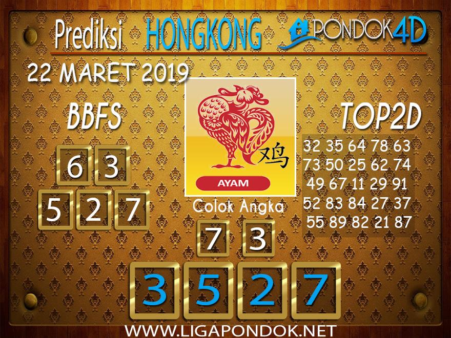 Prediksi Togel HONGKONG PONDOK4D 22 MARET 2019