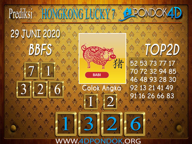Prediksi Togel HONGKONG LUCKY 7 PONDOK4D 29 JUNI 2020