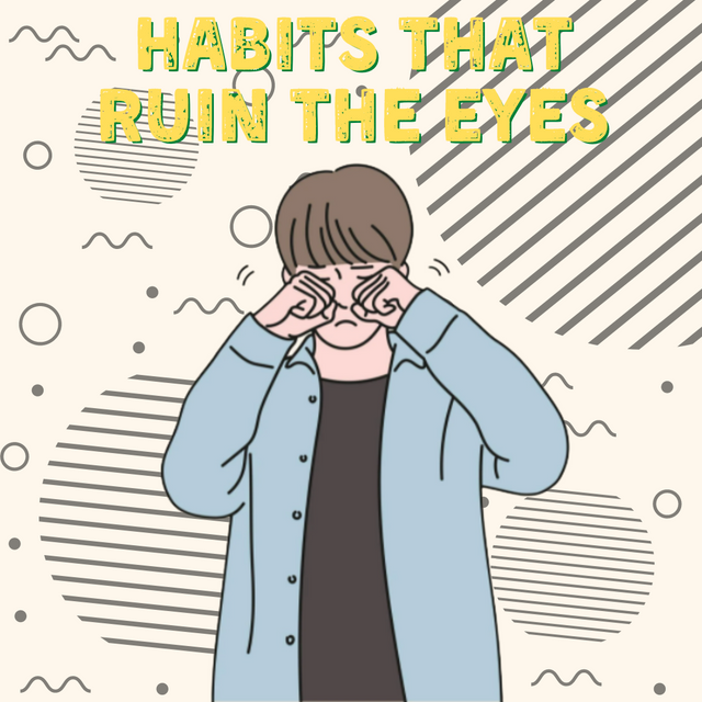 Habits-That-Ruin-The-Eyes