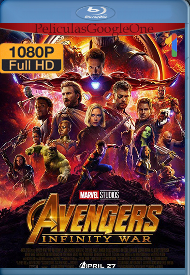 Avengers: Infinity War (2018) [1080p HD Open Matte] [Latino-Inglés] [GoogleDrive] – Wolf Levine
