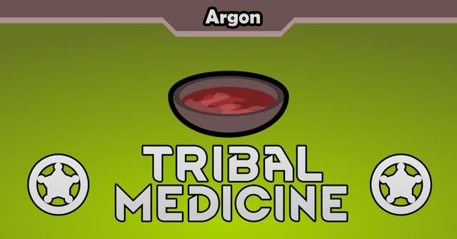 Argón's Tribal Medicine (1.1-1.2)