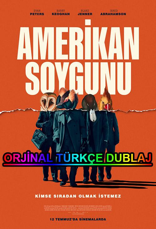Amerikan Soygunu | American Animal | 2019 | BDRip | XviD | Türkçe Dublaj | m720p - m1080p | BluRay | Dual | TR-EN | Tek Link