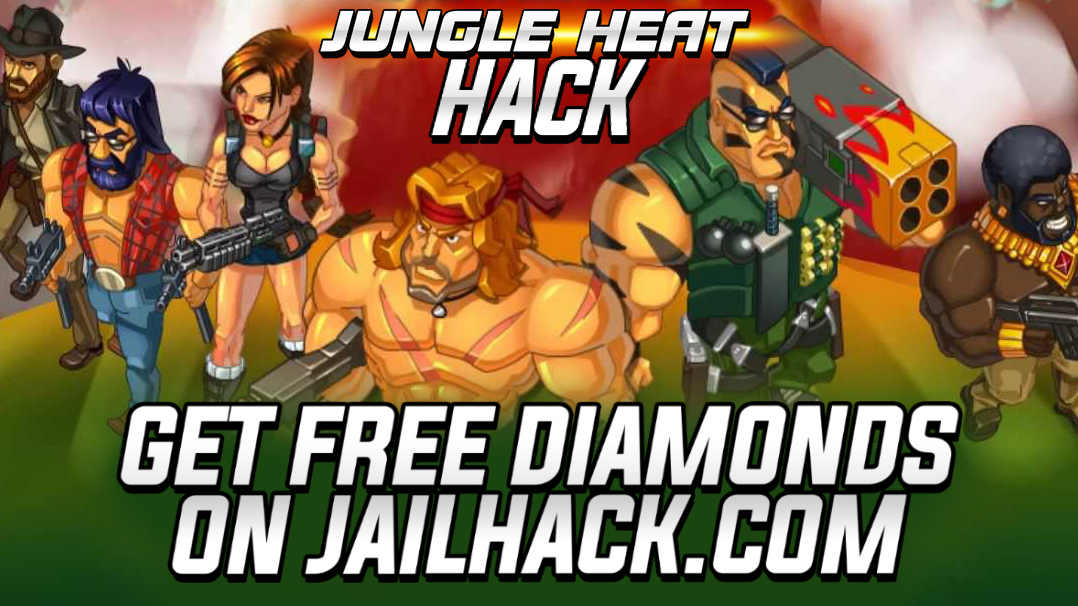 Image currently unavailable. Go to www.generator.jailhack.com and choose Jungle Heat image, you will be redirect to Jungle Heat Generator site.