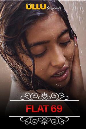 18+ Flat 69 (Charmsukh) 2020 S01 Hindi Ullu Original Complete Web Series 720p HDRip 300MB  Watch Online