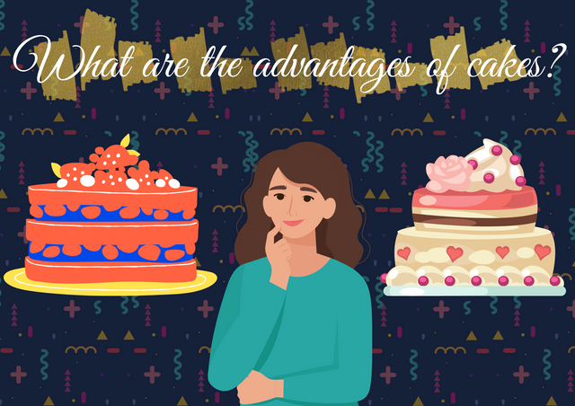 What-are-the-advantages-of-cakes