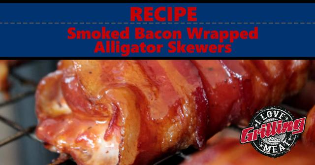 Cha Ra Mo Na Ah Na  - Page 4 Smoked-Bacon-Wrapped-Alligator-Meat-Recipe-FB-1024x536