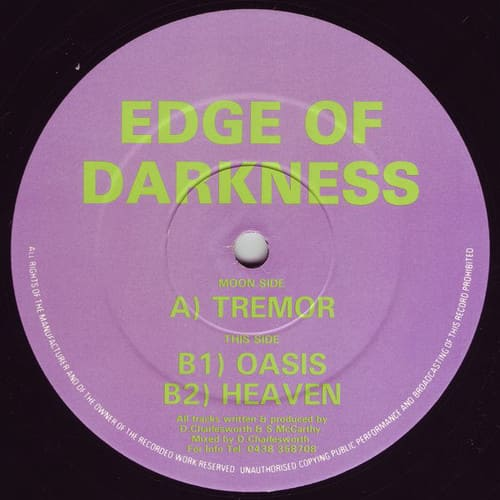 Edge Of Darkness - Tremor / Oasis / Heaven
