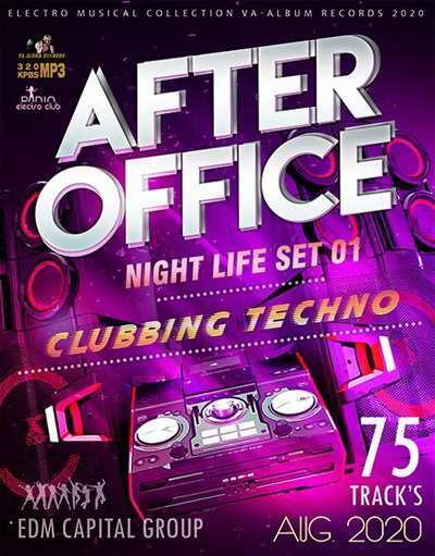 VA - After Office: Clubbing Techno Set (2020) [MP3|320 Kbps]