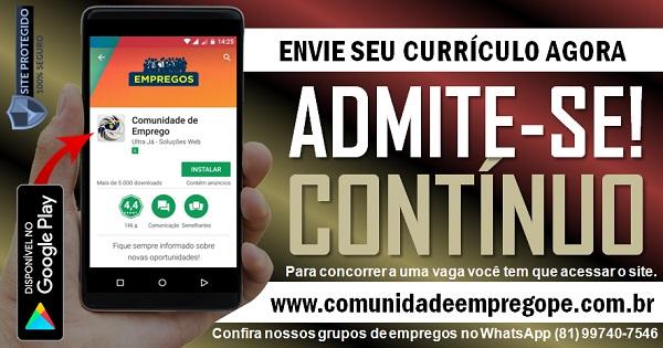 CONTÍNUO PARA EMPRESA DO COMÉRCIO DE MÉDIO PORTE EM OLINDA