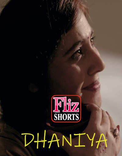 18+ Dhaniya 2020 Fliz Hindi Short Film 720p HDRip 180MB x264 AAC