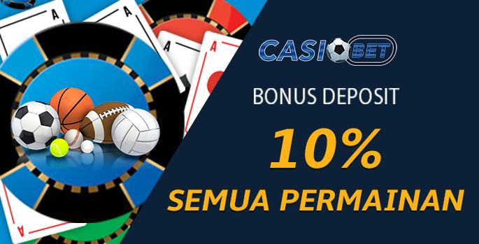 Bonus Deposit 10% semua permainan