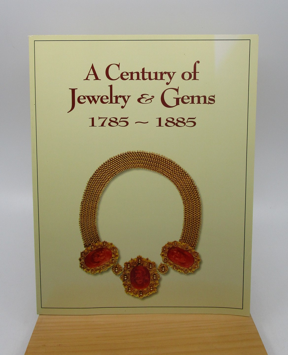 Image for A Century of Jewelry and Gems from the Collection of Nancy and Gilbert Levine 1785 - 1885