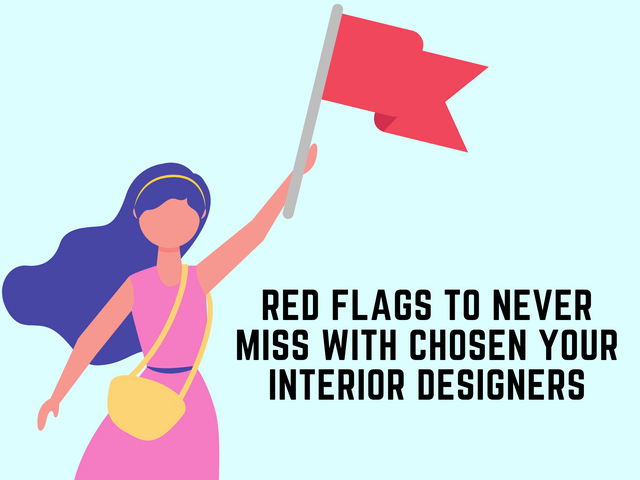 Red-Flags-to-Never-Miss-with-Chosen-Your-Interior-Designers