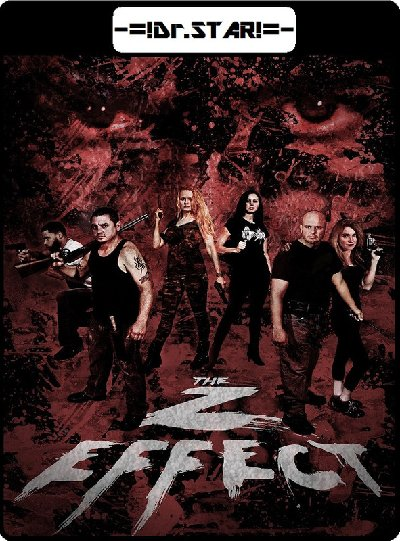 The Z Effect (2016) UNCUT Hindi Dubbed 720p HDRip x264 900MB Esubs DL