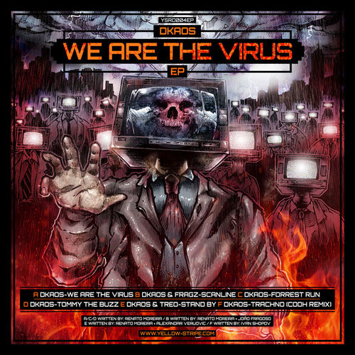 DKaos - We Are The Virus EP 2013