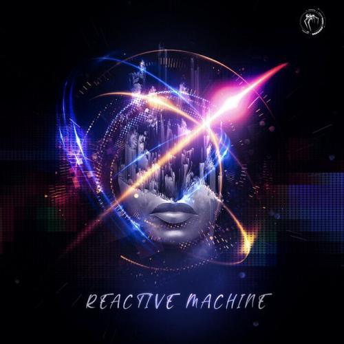 VA - Reactive Machine` (2021)