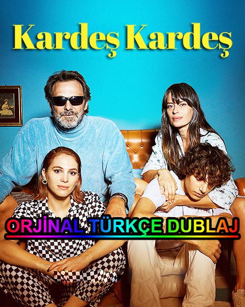 Kardeş Kardeş | My Brother, My Sister | 2021 | WEB-DL | XviD | Türkçe Dublaj | m720p - m1080p | WEB-DL | Dual | TR-EN | Tek Link