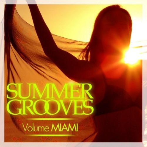 VA - Summer Grooves [Volume Miami] (2021)