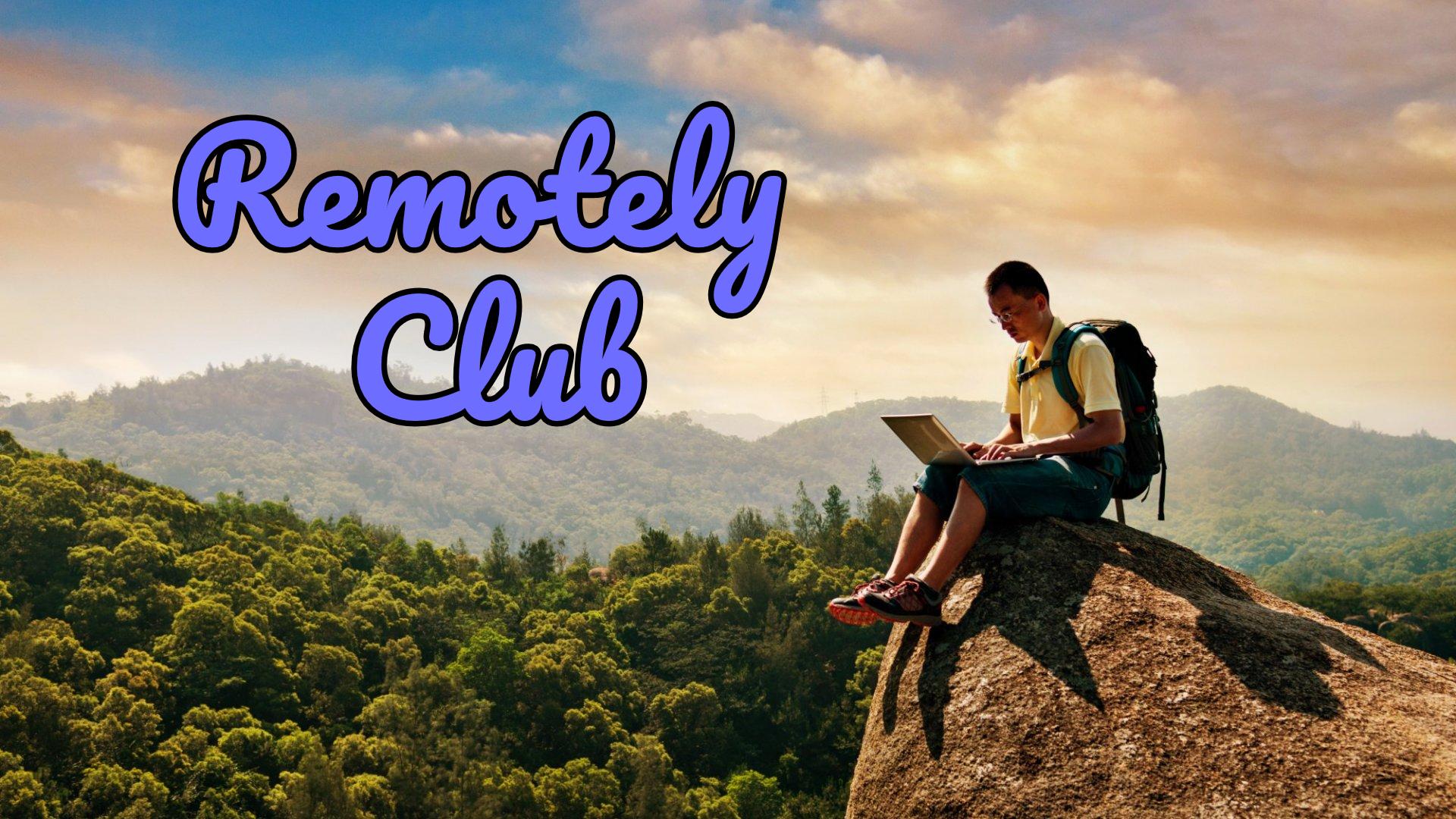 https://i.ibb.co/X4z6FBZ/Remotely-Club-Header.jpg