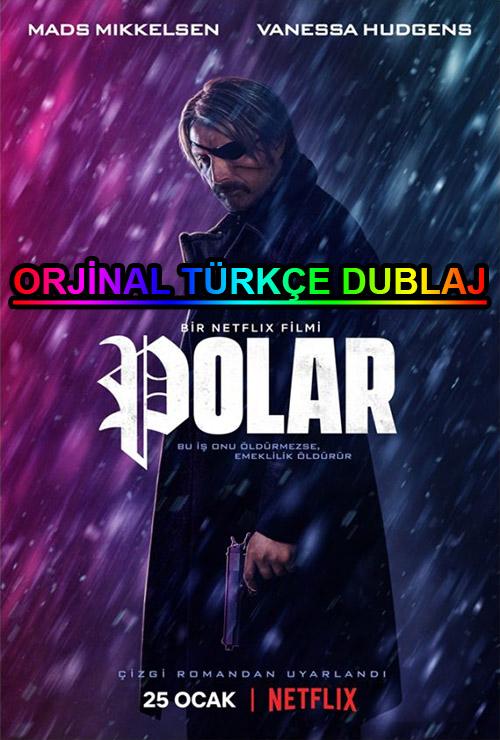 Polar | 2019 | WEB-DL | XviD | Türkçe Dublaj | m720p - m1080p | WEB-DL | Dual | TR-EN | Tek Link