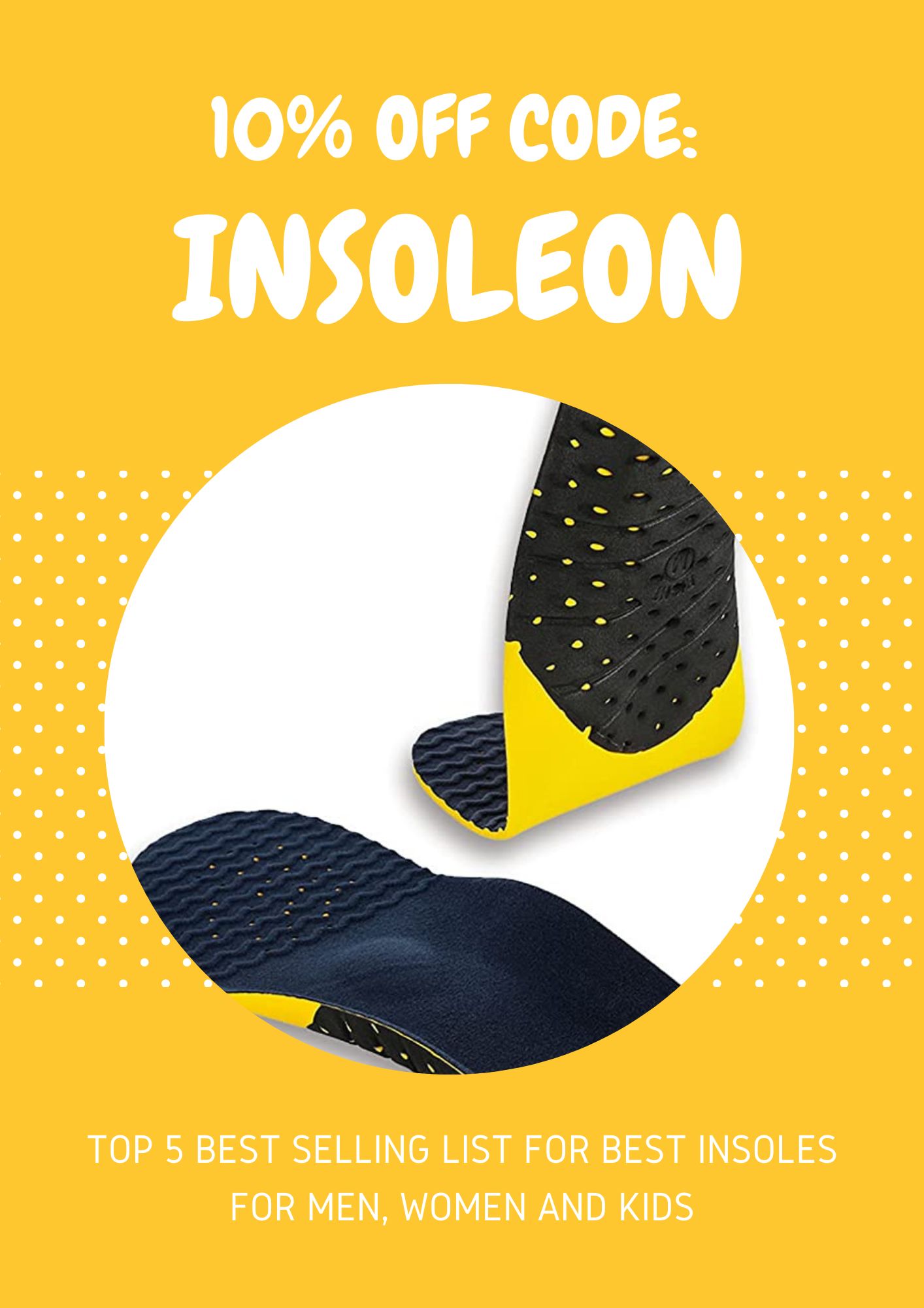Top 5 Best Selling List for Best Insoles for Men, Women and Kids