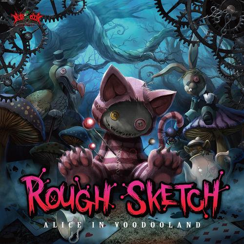 RoughSketch - Alice In Voodooland 2016