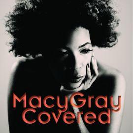 Macy Gray - Covered (Bonus Track Version) (2021)